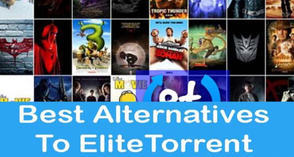 The Best Alternatives to Elitetorrent